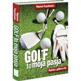 golf-moja-pasja-w-pasynkiewicz-ksiazka-golfowa-twarda-oprawa